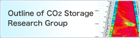 Outline of CO2 Storage Research Group